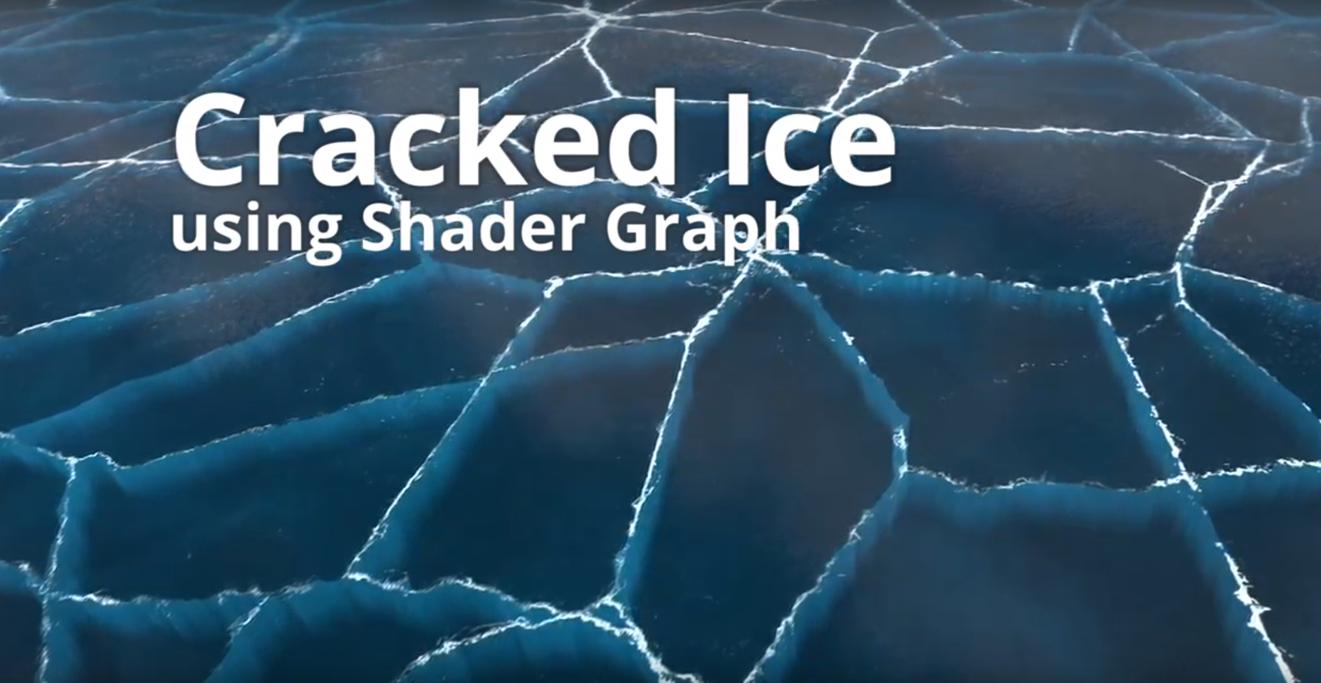 Unity Tutorial Cracked Ice